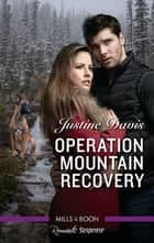 Operation Mountain Recovery ebook by