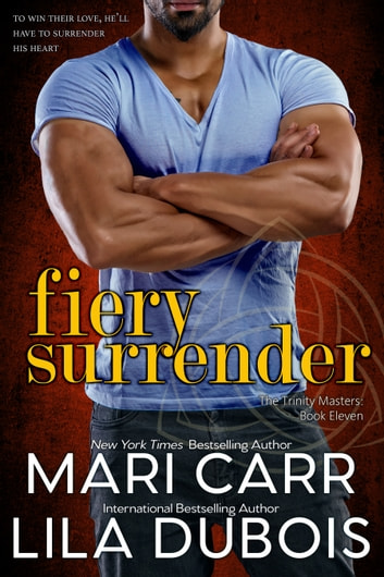 Fiery Surrender ebook by Mari Carr,Lila Dubois