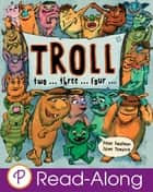 Troll Two... Three... Four... ebook by Steve Smallman, Jamie Temairik