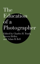 The Education of a Photographer ebook by