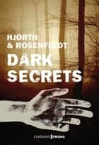 Dark secrets ebook by Michael Hjorth, Hans Rosenfeldt, Max Stadler