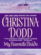 My Favorite Bride ebook by Christina Dodd