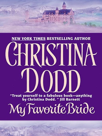 My Favorite Bride - Governess Brides #7 eBook by Christina Dodd