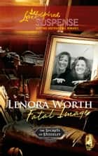 Fatal Image ebook by Lenora Worth