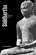 Siddhartha ebook by Hermann Hesse, Hilda Rosner