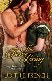 This Fierce Loving ebook by Judith E. French
