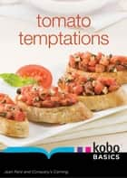 Tomato Temptations ebook by Jean Paré