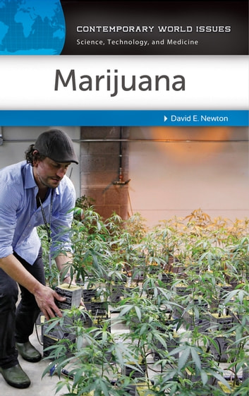 Marijuana: A Reference Handbook - A Reference Handbook ebook by David E. Newton