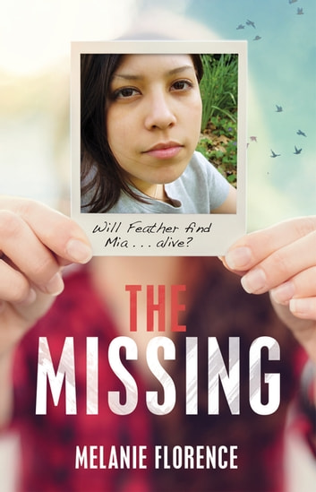 The Missing ebook by Melanie Florence