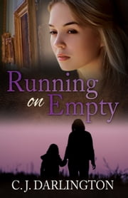 Running on Empty ebook by C.  J. Darlington