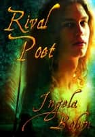 Rival Poet ebook by Ingela Bohm