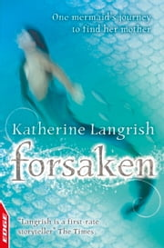 Rivets: Forsaken - EDGE ebook by Katherine Langrish