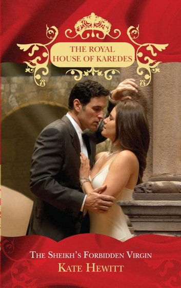 The Sheikh's Forbidden Virgin (The Royal House of Karedes, Book 3) ebook by Kate Hewitt
