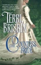The Countess Bride ebook by Terri Brisbin