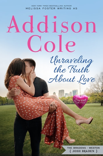Unraveling the Truth About Love ebook by Addison Cole