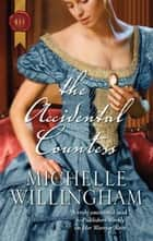 The Accidental Countess ebook by Michelle Willingham