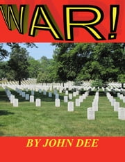 War! ebook by John Dee