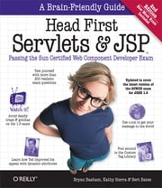 Head First Servlets and JSP - Passing the Sun Certified Web Component Developer Exam ebook by Bryan Basham,Kathy Sierra,Bert Bates