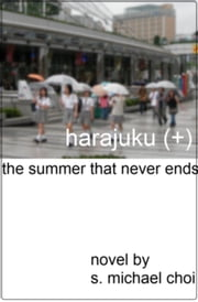 Harajuku (+) ebook by S. Michael Choi