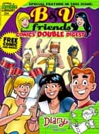 B&V Friends Comics Double Digest #244 ebook by Achie Superstars