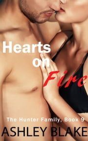 Hearts on Fire ebook by Ashley Blake
