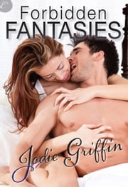 Forbidden Fantasies ebook by Jodie Griffin