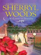 Welcome to Serenity (A Sweet Magnolia Novel, Book 4) ebook by Sherryl Woods
