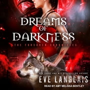 Dreams of Darkness audiobook by Eve Langlais