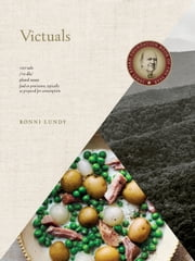 Victuals - An Appalachian Journey, with Recipes ebook by Ronni Lundy, Johnny Autry