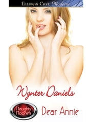 Dear Annie (Wanton Weston Women, Book One) ebook by Wynter Daniels