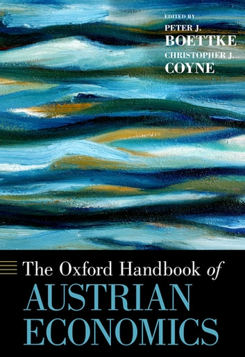 The Oxford Handbook of Austrian Economics ebook by