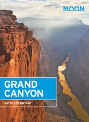 Moon Grand Canyon ebook by Kathleen Bryant