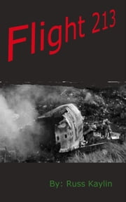 Flight 213 ebook by Russ Kaylin