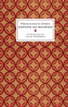 Frenchman's Creek ebook by Daphne du Maurier, Julie Myerson