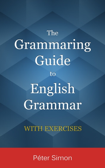 The grammaring guide to english grammar ebook by pter simon the grammaring guide to english grammar ebook by pter simon fandeluxe Images