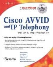 Cisco AVVID and IP Telephony Design and Implementation ebook by Lawson, Wayne