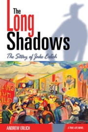 The Long Shadows ebook by Andrew Erlich