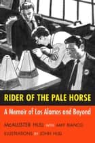 Rider of the Pale Horse ebook by McAllister Hull,Amy Bianco,John Hull