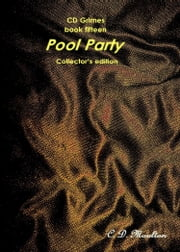 CD Grimes Book sixteen: Pool Party Collector's edition ebook by CD Moulton