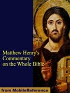 Matthew Henry's Commentary on the Whole Bible (Mobi Classics) 電子書 by Henry, Matthew