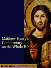 Matthew Henry's Commentary on the Whole Bible (Mobi Classics) ebook by Henry, Matthew