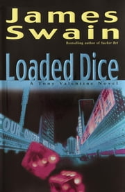 Loaded Dice ebook by James Swain