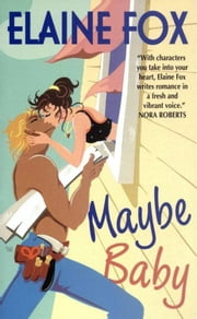 Maybe Baby ebook by Elaine Fox