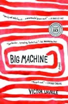 Big Machine ebook by Victor LaValle