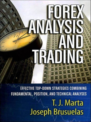 Forex analysis and trading ebook by t j marta 9780470885482 forex analysis and trading effective top down strategies combining fundamental position and fandeluxe Gallery