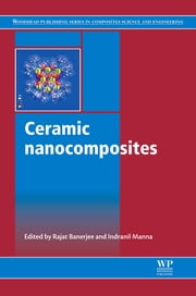 Ceramic Nanocomposites ebook by Rajat Banerjee,Indranil Manna