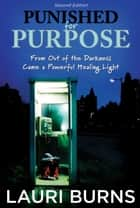 Punished for Purpose ebook by Lauri Burns