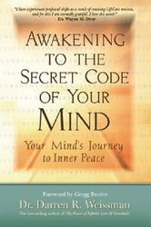 Awakening To The Secret Code Of Your Mind ebook by Darren Weissman