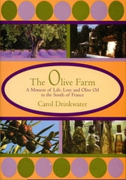 Olive Farm ebook by Carol Drinkwater