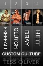 Custom Culture Box Set ebook by Tess Oliver